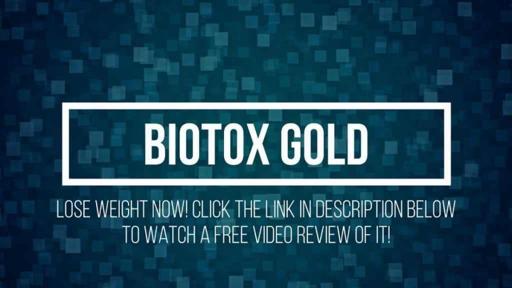 How Biotox Gold Help Me To Get My Perfect Body